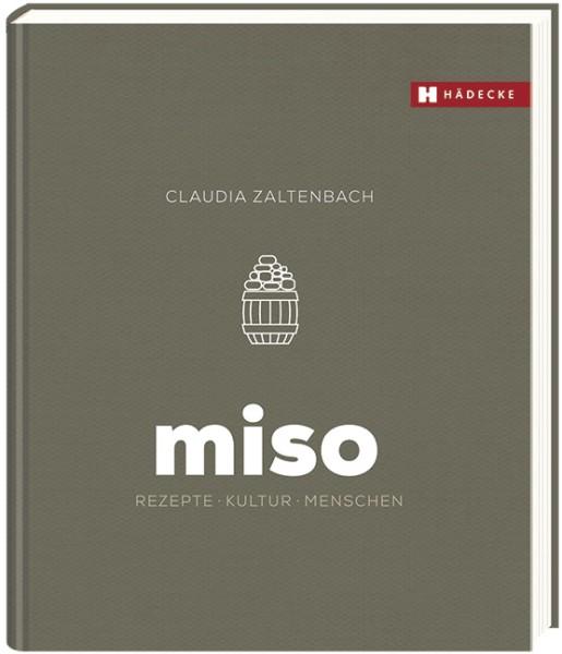 Miso Kochbuch, Rezepte-Kultur-Mensch