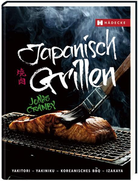 Japanisch Grillen, Yakitori, Yakiniku, Koreanisches BBQ, Izakaya 176 Seiten