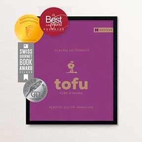 Tofu Kochbuch , Kochen mit Tofu, Warenkunde & Rezepte, 232 Seiten